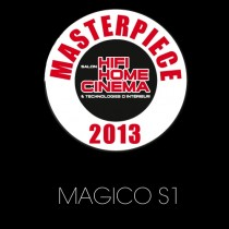 "1st Price ""Masterpiece of the best HIFI product 2013"" for MAGICO S1"